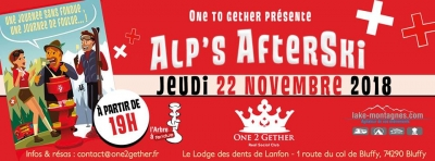 Un AfterSki* autour d'une fondue Suisse ? By club One 2 Gether